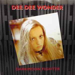 Dee Dee Wonder - Darkmoon Fighter Album