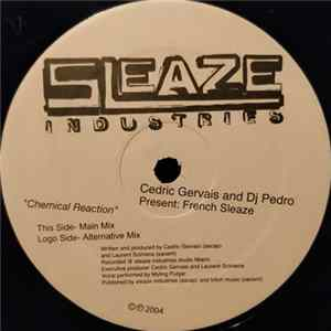 Cedric Gervais And DJ Pedro Pres. French Sleaze - Chemical Reaction Album
