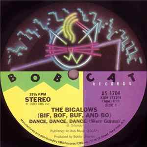 The Bigalows - Dance, Dance, Dance, (Werr Gunna) Album