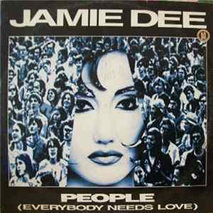 Jamie Dee - People (Everybody Needs Love) Album