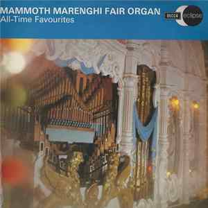 Mammoth Marenghi Fair Organ - All-Time Favourites Album