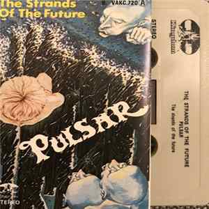 Pulsar - The Strands Of The Future Album