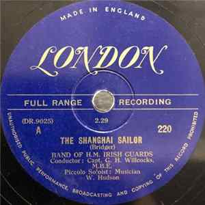 Band Of H.M. Irish Guards - The Shanghai Sailor / Turkish Patrol Album