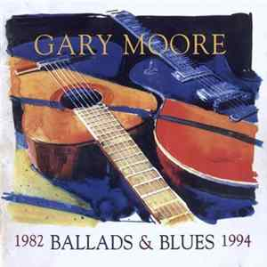 Gary Moore - Ballads & Blues 1982 - 1994 Album
