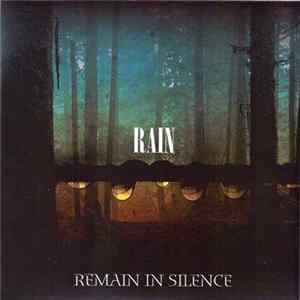 Remain In Silence - Rain Album