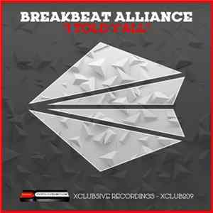 Breakbeat Alliance - I Told Y'all Album