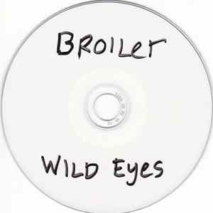 Broiler - Wild Eyes Album