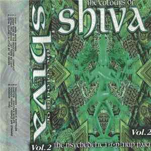 Various - The Colours Of Shiva - The Psychedelic T•I•P-Trip Part (Vol. 2) Album