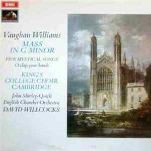 Vaughan Williams / David Willcocks, King's College Choir, Cambridge, David Willcocks, John Shirley-Quirk, English Chamber Orchestra - Mass In G Minor Album