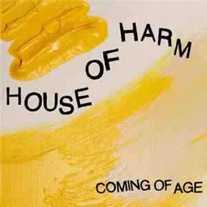 House of Harm - Coming Of Age Album