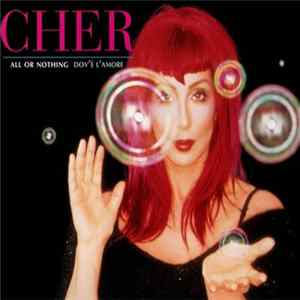 Cher - All Or Nothing / Dov'è L'Amore Album