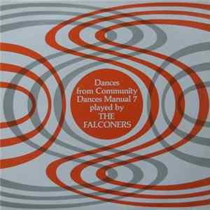 The Falconers - Dances From Community Dances Manual 7 Album