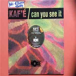 Kaf'é - Can You See It Album