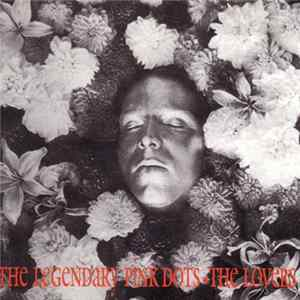 The Legendary Pink Dots - The Lovers Album