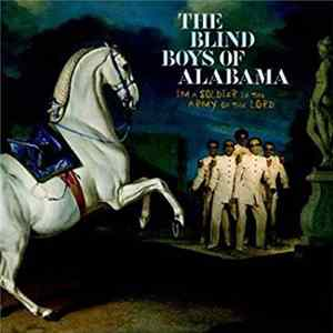 The Blind Boys Of Alabama - I'm a Soldier in the Army of The Lord [Extra Tracks] Album