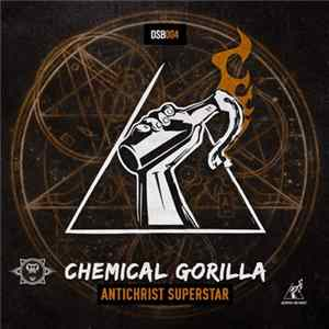 Chemical Gorilla - Antichrist Superstar Album