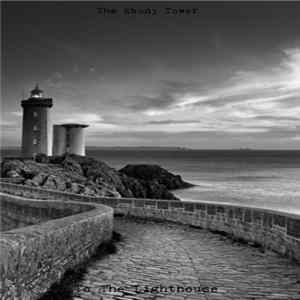 The Ebony Tower - To The Lighthouse Album