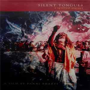 Panni Bharti - Silent Tongues - A Spiritual Journey Album
