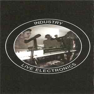 Various - Industry: Live Electronics Album