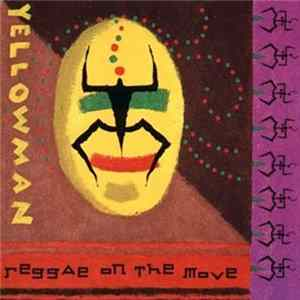 Yellowman - Reggae On The Move Album